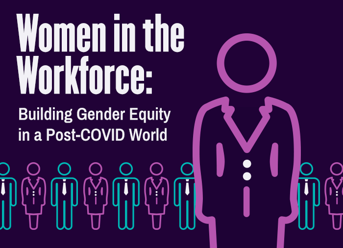 The impact of COVID-19 on women in the workplace